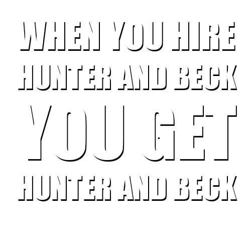 when you hire hunter and beck you get hunter and beck - louisiana lawyers near me